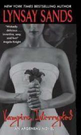 Vampire, Interrupted (Argeneau Vampires #9) by Lynsay Sands