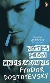 Notes from Underground by Fyodor Dostoyevsky image