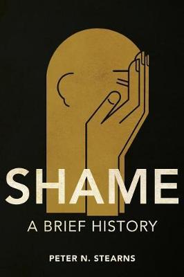 Shame by Peter N Stearns
