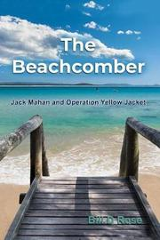 The Beachcomber by Bill D Rose