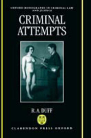 Criminal Attempts by R.A. Duff