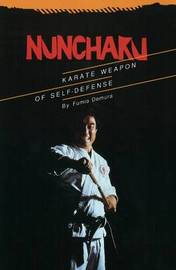 Nunchaku: Karate Weapon of Self-Defense by Fumio Demura image