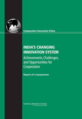 India's Changing Innovation System by Committee on Comparative Innovation Policy: Best Practice for the 21st Century image