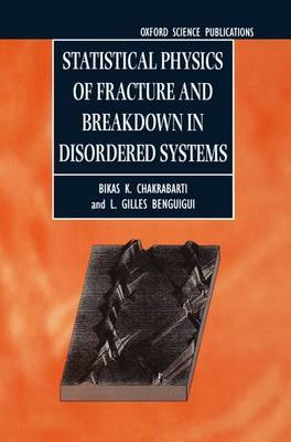Statistical Physics of Fracture and Breakdown in Disordered Systems by Bikas K Chakrabarti image
