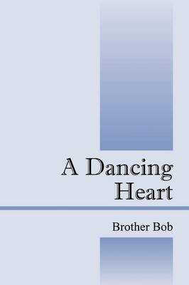 A Dancing Heart by Bob Brother Bob image
