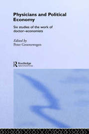 Physicians and Political Economy