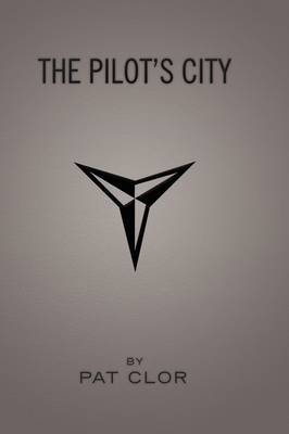 The Pilot's City by Pat Clor image