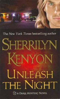 Unleash the Night (Dark Hunter #9) US Ed. by Sherrilyn Kenyon image