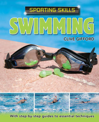 Sporting Skills: Swimming by Clive Gifford image