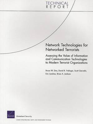 Network Technologies for Networked Terrorists by Bruce W. Don