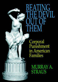Beating the Devil Out of Them by Murray A Straus image