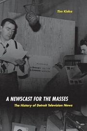 A Newscast for the Masses by Tim Kiska