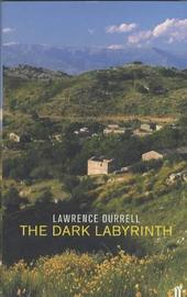 The Dark Labyrinth by Lawrence Durrell