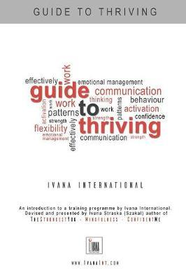 Guide to Thriving by Ivana Straska