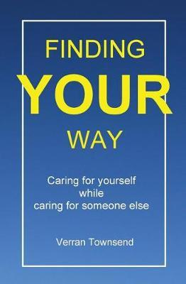 Finding your way by Verran Townsend
