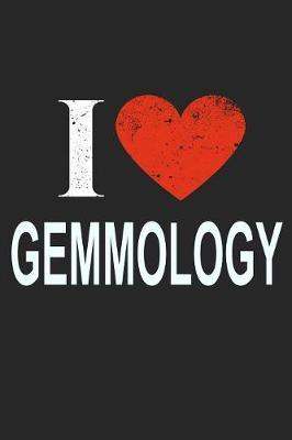 I Love Gemmology by Del Robbins image