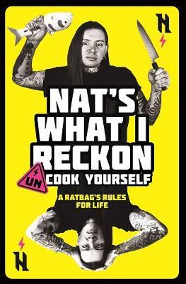 Un-cook Yourself by Nat's What I Reckon
