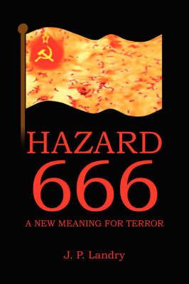 Hazard 666 by J. P. Landry