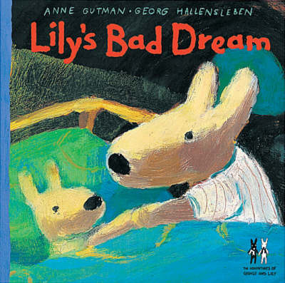 Lily's Bad Dream by Anne Gutman
