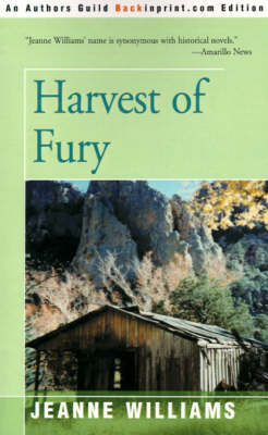 Harvest of Fury by Jeanne Williams