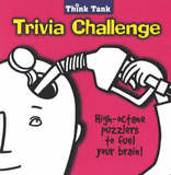 The Think Tank Trivia Challenge: High-Octane Puzzlers to Fuel Your Brain by Crane Hill Publishers