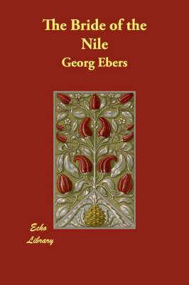 The Bride of the Nile by Georg Ebers