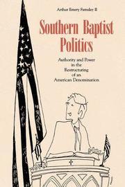 Southern Baptist Politics by Arthur Emery Farnsley