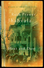 Heat and Dust by Ruth Prawer Jhabvala image