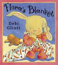 Flora's Blanket by Debi Gliori image