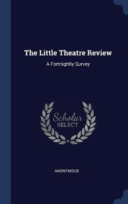 The Little Theatre Review by * Anonymous image