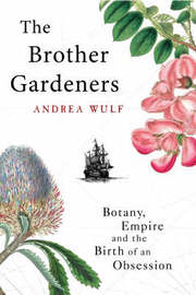 The Brother Gardeners by Andrea Wulf image