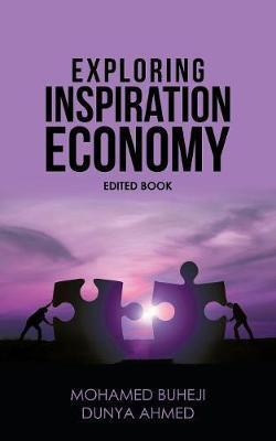 Exploring Inspiration Economy by Mohamed Buheji