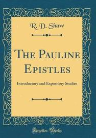 The Pauline Epistles by R D Shaw image