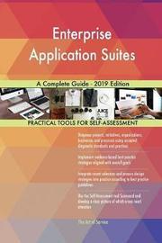 Enterprise Application Suites A Complete Guide - 2019 Edition by Gerardus Blokdyk image