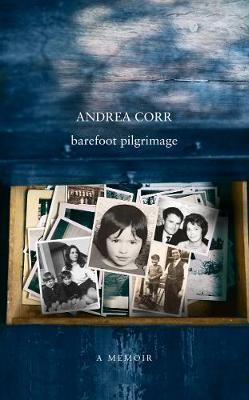 Barefoot Pilgrimage by Andrea Corr