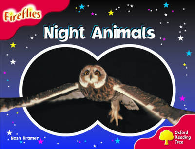Oxford Reading Tree: Stage 4: Fireflies: Night Animals by Nash Kramer image