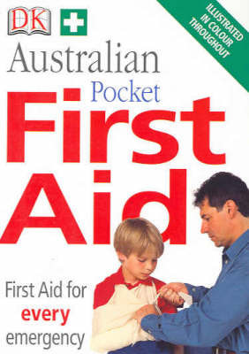 Australian Pocket First Aid : First Aide for Every Emergency by Ella Tyler image