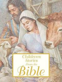 Children's Stories from the Bible by Saviour Pirotta