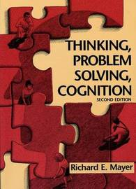 Thinking, Problem Solving, Cognition by Richard E Mayer image