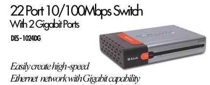 D-Link DES-1024DG, 22 PORT 10/100 AND 2 PORT 1000T SWITCH