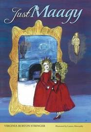 Just Maagy by Virginia Burton Stringer