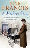 A Mother's Duty by June Francis