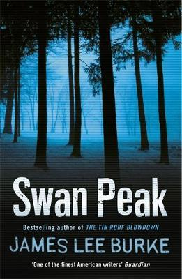 Swan Peak (Dave Robicheaux #17) by James Lee Burke