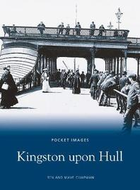 Kingston upon Hull by Ben Chapman