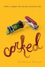 Corked by Kathryn Borel image