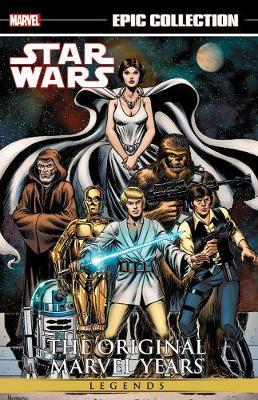 Star Wars Legends Epic Collection: The Original Marvel Years Vol. 1 by Archie Goodwin