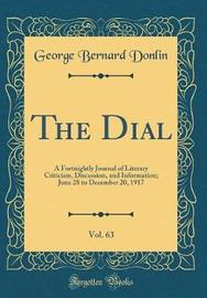 The Dial, Vol. 63 by George Bernard Donlin image