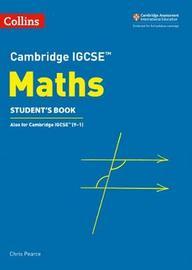 Cambridge IGCSE (TM) Maths Student's Book by Chris Pearce