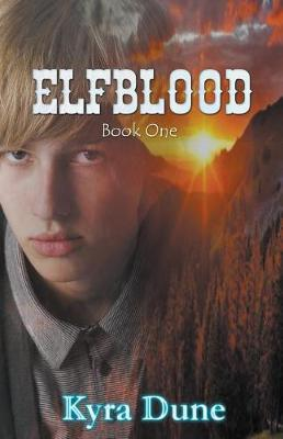 Elfblood by Kyra Dune