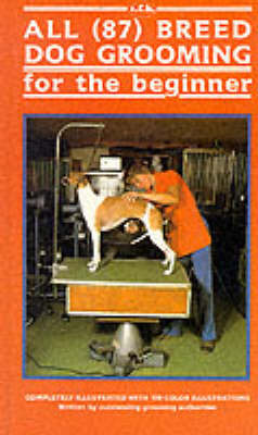 All 87 Breed Dog Grooming by T F H Publications image
